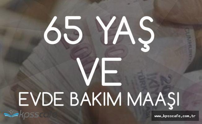 Yaşlıya 1500 Lira ,Muhtaç Yakınına Bakana 1085 TL Maaş! Başvuru Şartları