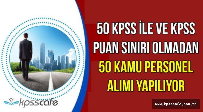 50 KPSS ile ve KPSS Puan Sınırı Olmadan Tarım Bakanlığına 50 Kamu Personeli Alımı