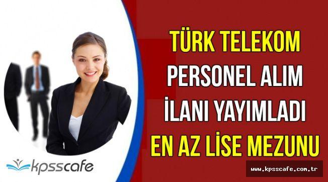 Türk Telekom İŞKUR'da Art Arda İlan Yayımladı: En Az Lise Mezunu Personel Alımı