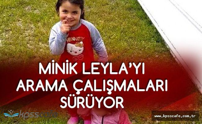 15 Gündür Aranan Minik Leyla'nın Yeni Fotoğrafı Basınla Paylaşıldı!