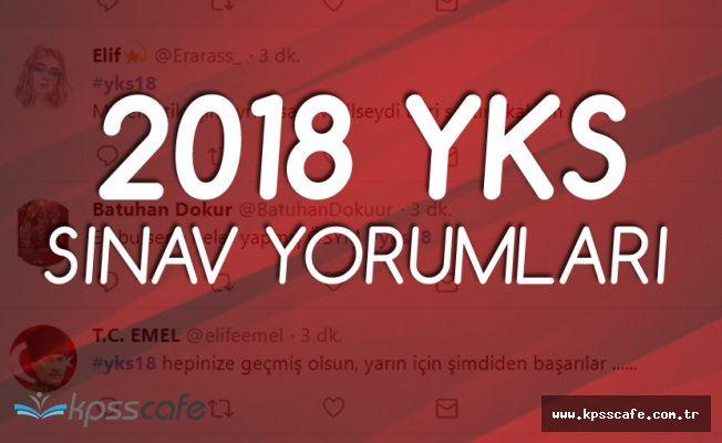 YKS TYT Sınav Nasıldı, Kolay Mıydı, Zor Muydu? (2018 YKS TYT SINAV YORUMLARI)