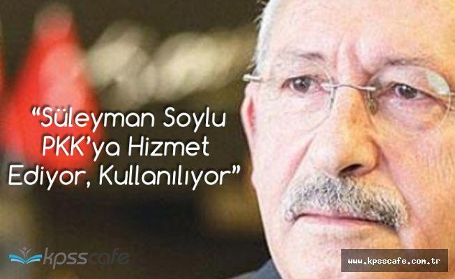 CHP Genel Başkanı Kılıçdaroğlu: Soylu PKK'ya Hizmet Ediyor