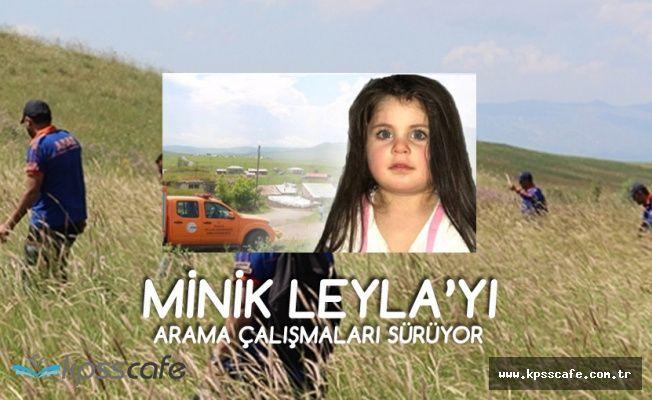 Minik Leyla'yı Arama Çalışmaları Sürüyor!