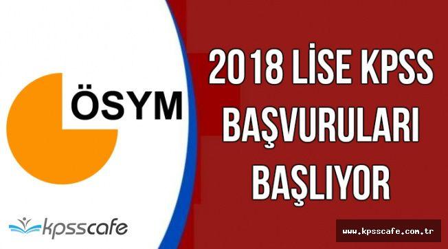 2018 Lise KPSS Başvuruları Başlıyor