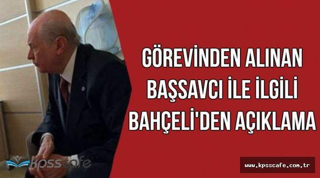 Bahçeli'den Alaattin Çakıcı ve Kırıkkale Cumhuriyet Başsavcısı Açıklaması