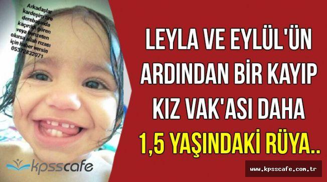 Leyla ve Eylül'den Sonra Bir Kötü Haber Daha: 1,5 Yaşındaki Rüya..