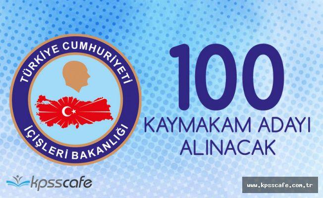 İçişleri Bakanlığı'na 100 Kaymakam Adayı Alınacak - Başvurular Başlıyor