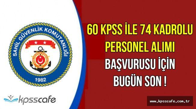 60 ve Üstü KPSS ile Kadrolu Kamu Personeli Alımı Başvurusu Bugün Bitiyor