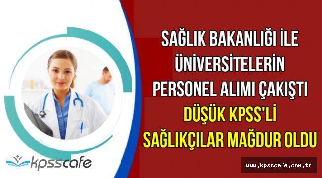 Sağlık Bakanlığı ile Üniversitelerin Personel Alımı Çakıştı-Düşük KPSS'li Adaylar Mağdur Oldu