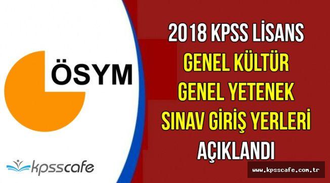 2018 KPSS GK-GY Sınav Giriş Yerleri Erişime Açıldı (ÖSYM AİS Girişi)