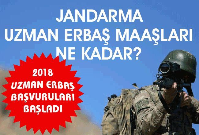 Uzman Erbaş Maaşı Ne Kadar? 2018 Jandarma Uzman Çavuş Maaşları!..