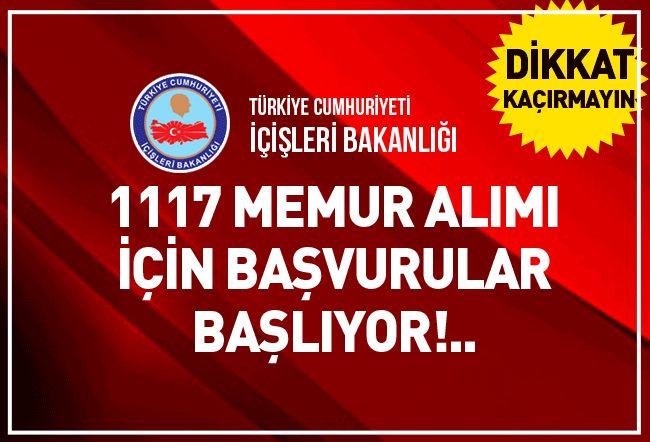 İçişleri Bakanlığı 1117 Memur Alımı Başvuruları Başlıyor!..