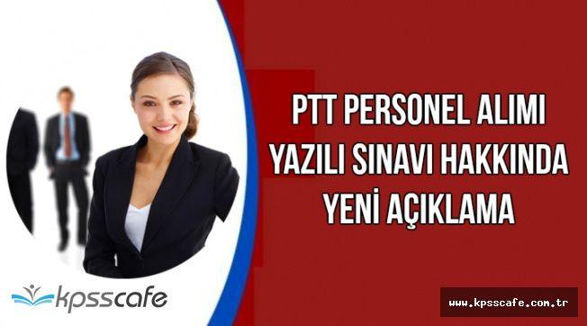 PTT Personel Alımı Yazılı Sınavı Hakkında Yeni Açıklama