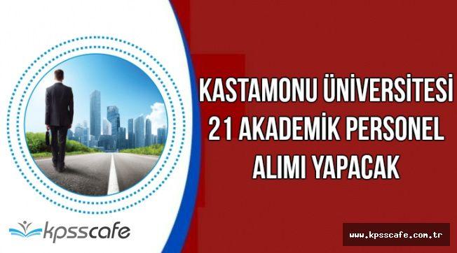 Kastamonu Üniversitesi Akademik Personel Alım İlanı Yayımlandı