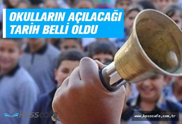 Milli Eğitim Bakanlığı Okulların Açılacağı Tarihi Belirledi!..