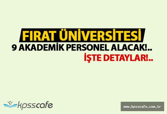 Fırat Üniversitesi 9 Akademik Personel Alacak
