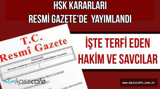HSK Kararı Resmi Gazete'de: İşte Terfi Eden Hakim ve Savcılar