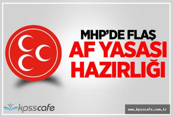 MHP'nin Af Yasası Teklifini Meclis'e Sunacağı Tarih Belli Oldu!..