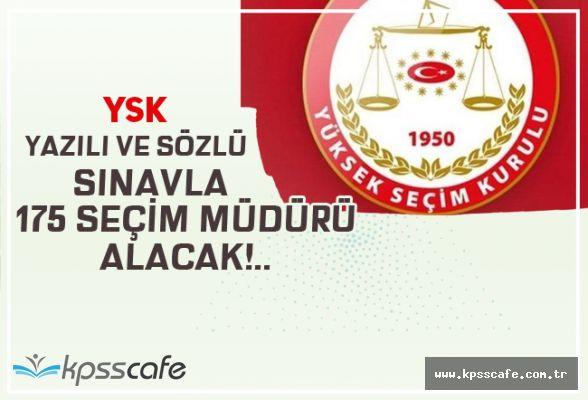 YSK, 175 Seçim Müdürü Alımı Yapacak!..