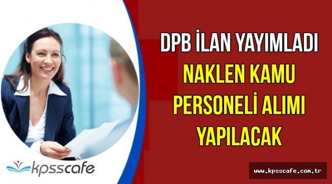 DPB Naklen Kamu Personeli Alımı İçin İlan Yayımladı