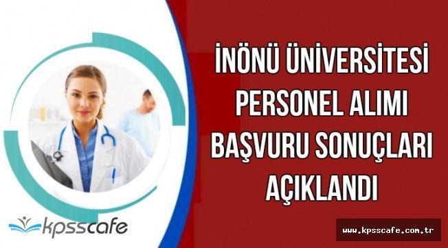 İnönü Üniversitesi 163 Personel Alımı Sonuçları Açıklandı