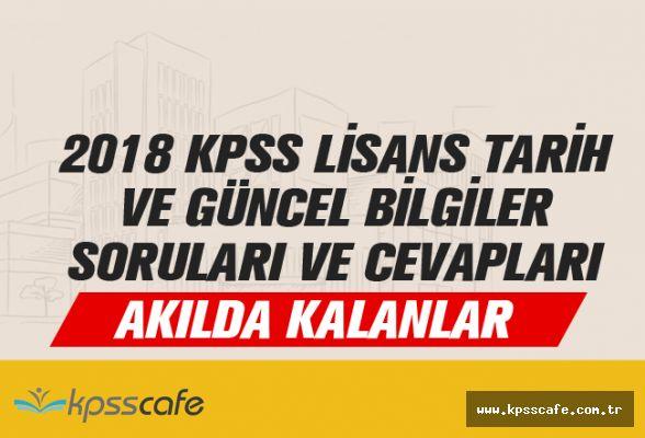 2018 KPSS Lisans Tarih ve Güncel Bilgiler Soruları ve Cevapları