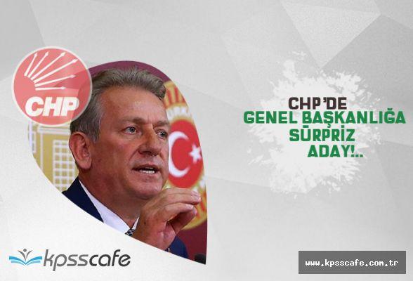 CHP Genel Başkanlığı'na sürpriz aday!..