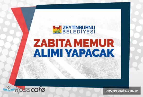 Zeytinburnu Belediyesi Zabıta Alımı Yapacak!..