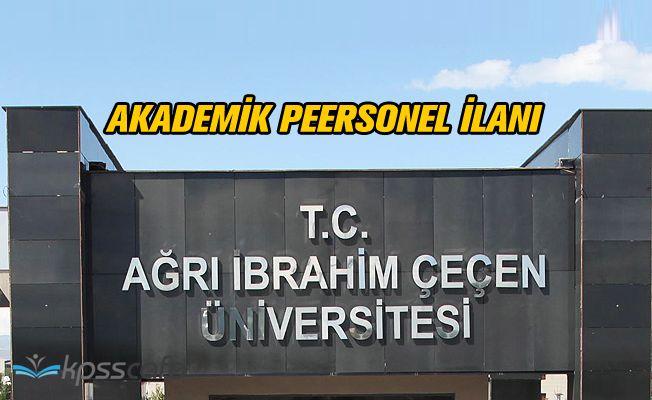 Ağrı İbrahim Çeçen Üniversitesi 9 Akademik Personel Alım İlanı
