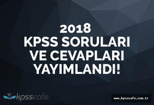 2018 KPSS Soruları ve Cevapları Açıklandı!..