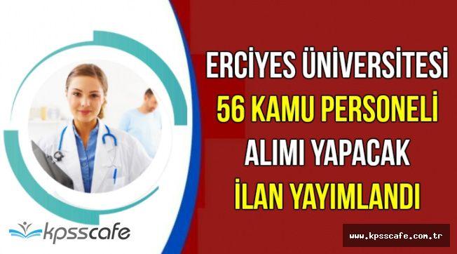 Erciyes Üniversitesi 86 Personel Alım İlanı Yayımlandı