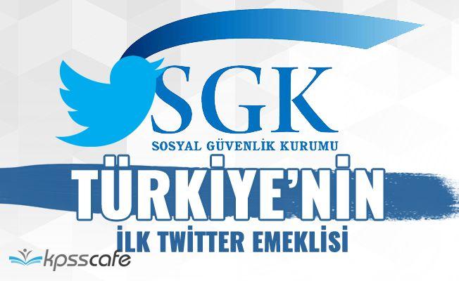Türkiye'nin İlk Twitter Emeklisi!..