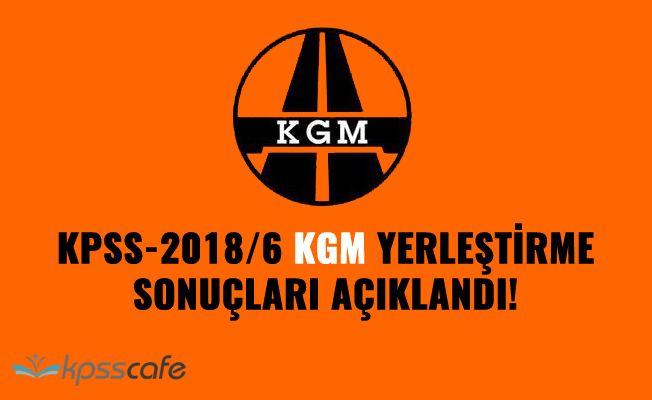 KPSS-2018/6 KGM yerleştirme sonuçları açıklandı!