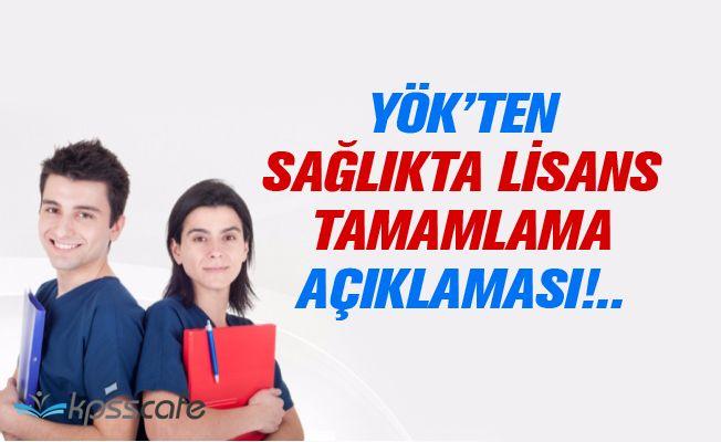 YÖK'ten Sağlıkta Lisans Tamamlama (STL) Açıklaması!..
