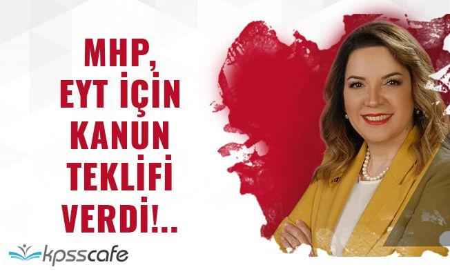 MHP, EYT İçin Kanun Teklifi Verdi!..