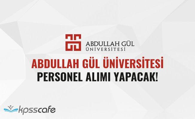 Abdullah Gül Üniversitesi Personel Alımı Yapacak!..