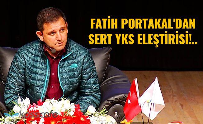 Fatih Portakal'dan Sert YKS Eleştirisi!..