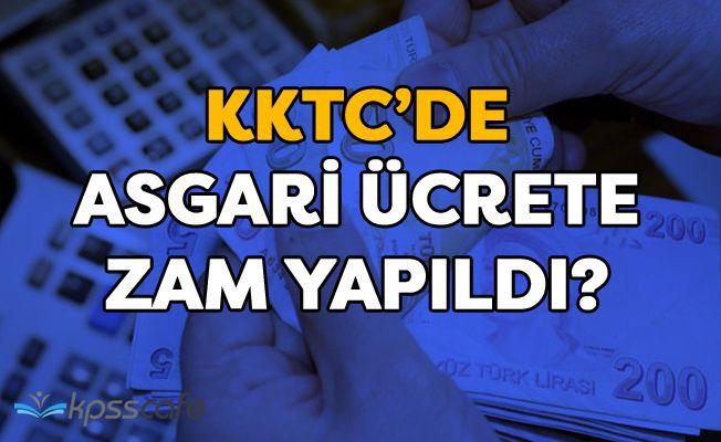 KKTC'de Asgari Ücrete Zam Yapıldı!..