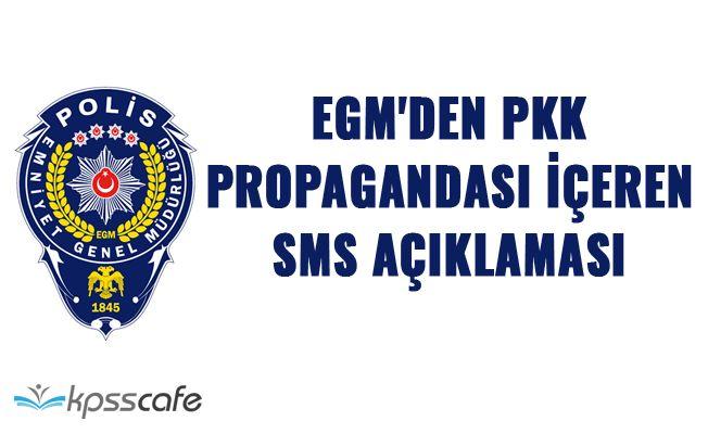EGM'den PKK Propagandası İçeren SMS Açıklaması