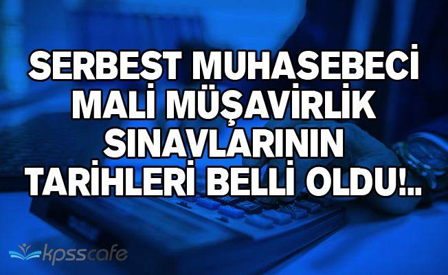 Serbest Muhasebeci Mali Müşavirlik Sınavlarının Tarihleri Belli Oldu!..