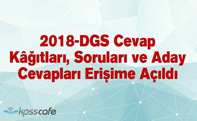 2018-DGS Cevap Kağıtları, Soruları ve Aday Cevapları Erişime Açıldı