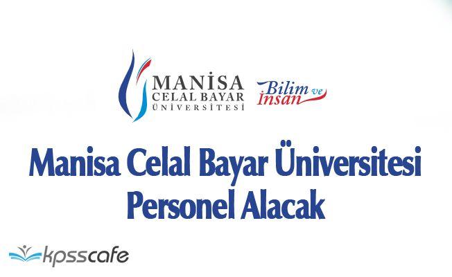 Manisa Celal Bayar Üniversitesi Personel Alacak