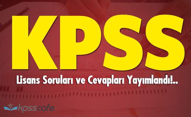 2018- KPSS Lisans Soruları ve Cevapları Yayımlandı!..