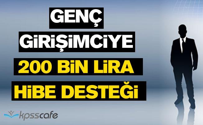 Genç girişimciye 200 bin lira hibe desteği