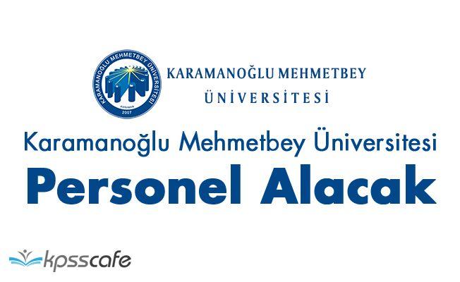 Karamanoğlu Mehmetbey Üniversitesi Personel Alacak