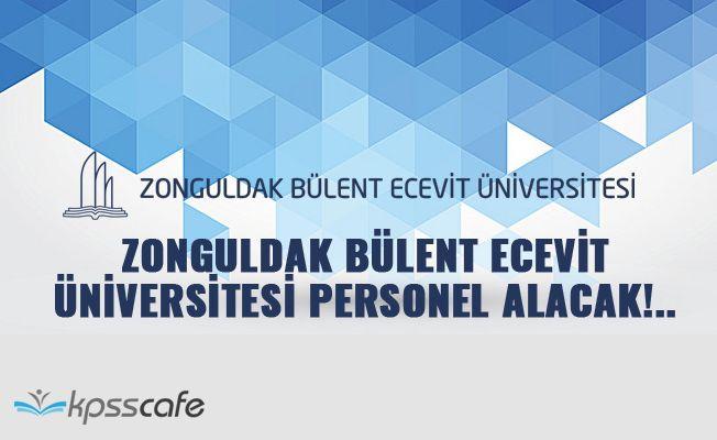 Zonguldak Bülent Ecevit Üniversitesi Personel Alacak!..