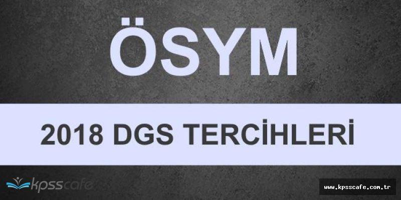 2018-DGS Tercihlerinin Alınacağı Tarih Belli Oldu!.. DGS Tercih Kılavuzu Yayınladı!..