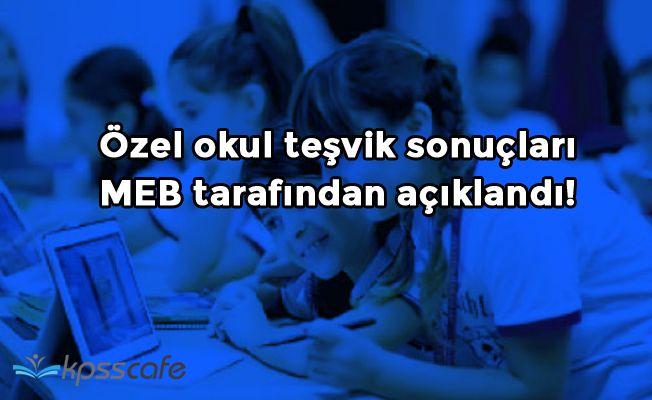 Özel okul teşvik sonuçları MEB tarafından açıklandı!
