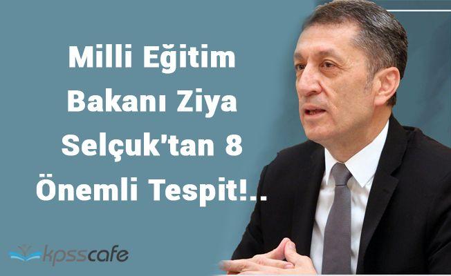 Milli Eğitim Bakanı Ziya Selçuk'tan 8 Önemli Tespit!..