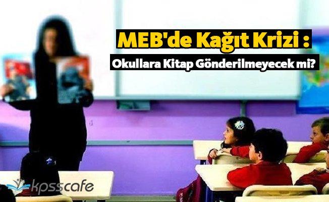 MEB'de Kağıt Krizi : Okullara Kitap Gönderilmeyecek mi?